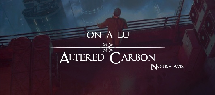 Altered Carbon - Carbonne modifié