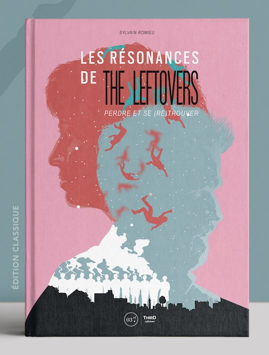 LES RÉSONANCES DE THE LEFTOVERS, perdre et se (re)trouver