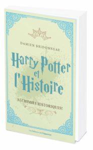 Harry Potter et l'Histoire : Alchimies Historiques