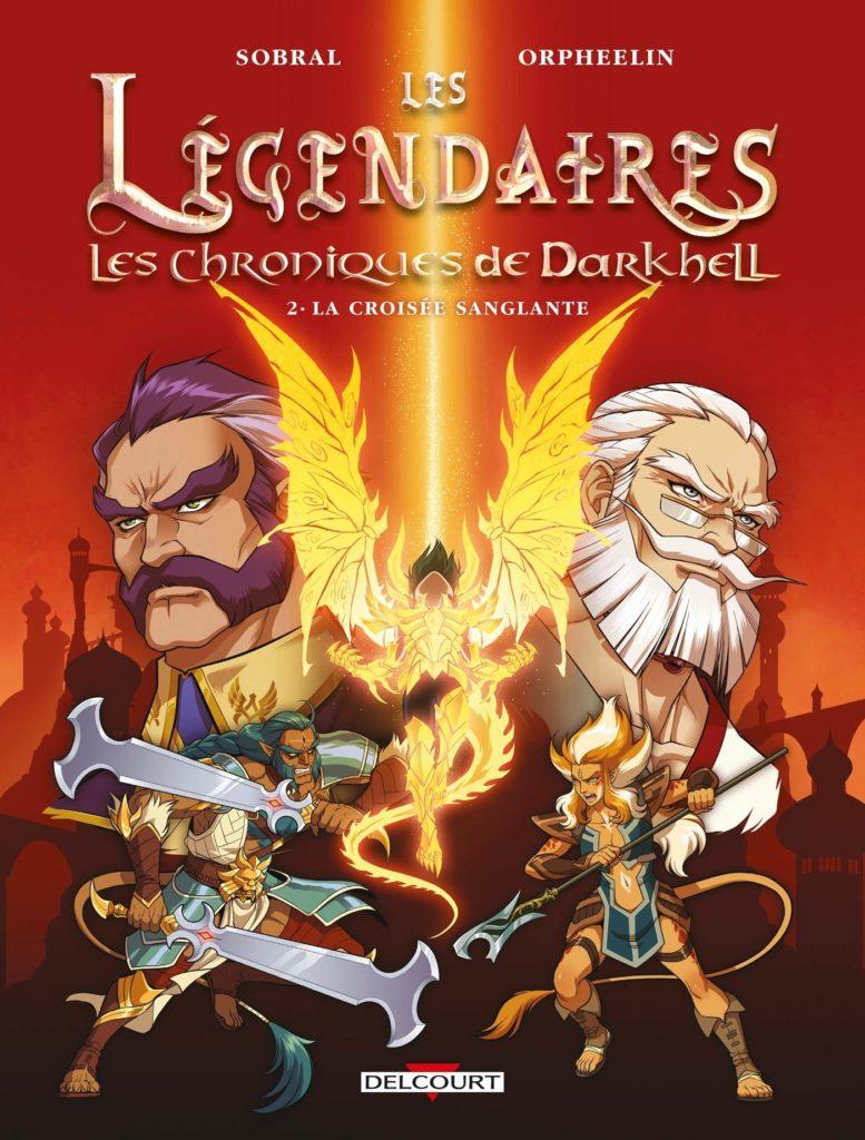 Les Légendaires, Les Chroniques de Darkhell tome 2 - La croisée sanglante